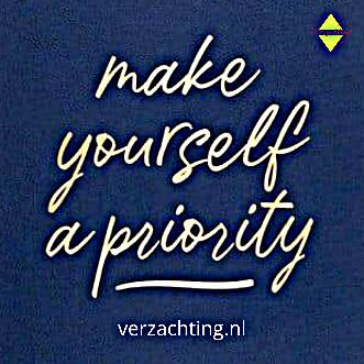 Verzachting make yourself a priority